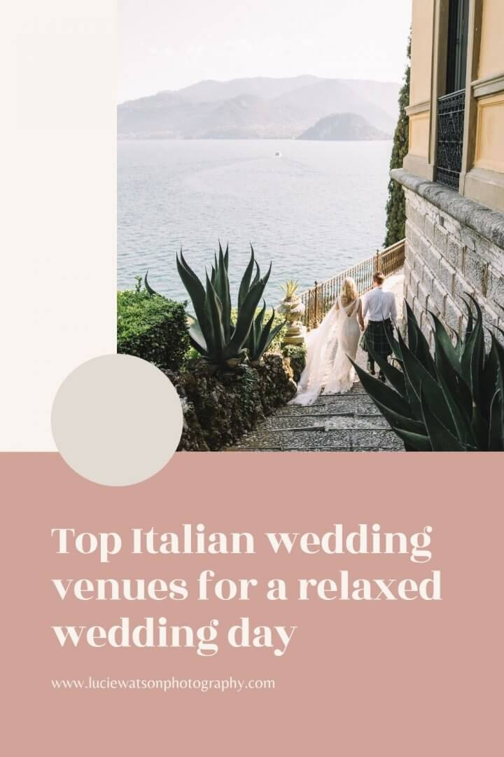 Top Italian Wedding Venues for Relaxed Weddings - Lake Como Wedding Venue